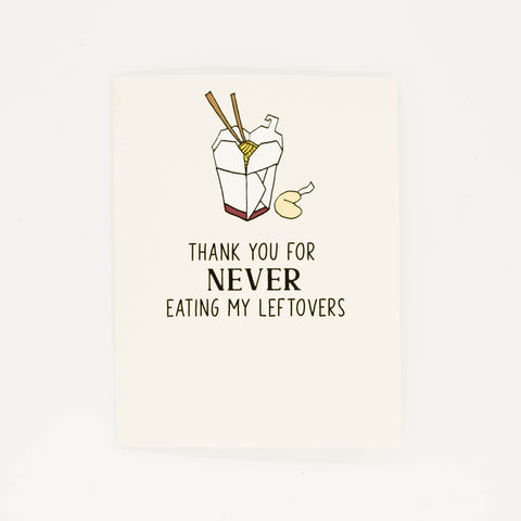 Leftovers - Thank You Greeting Card