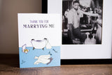 Marrying Me - Thank You Anniversary Card