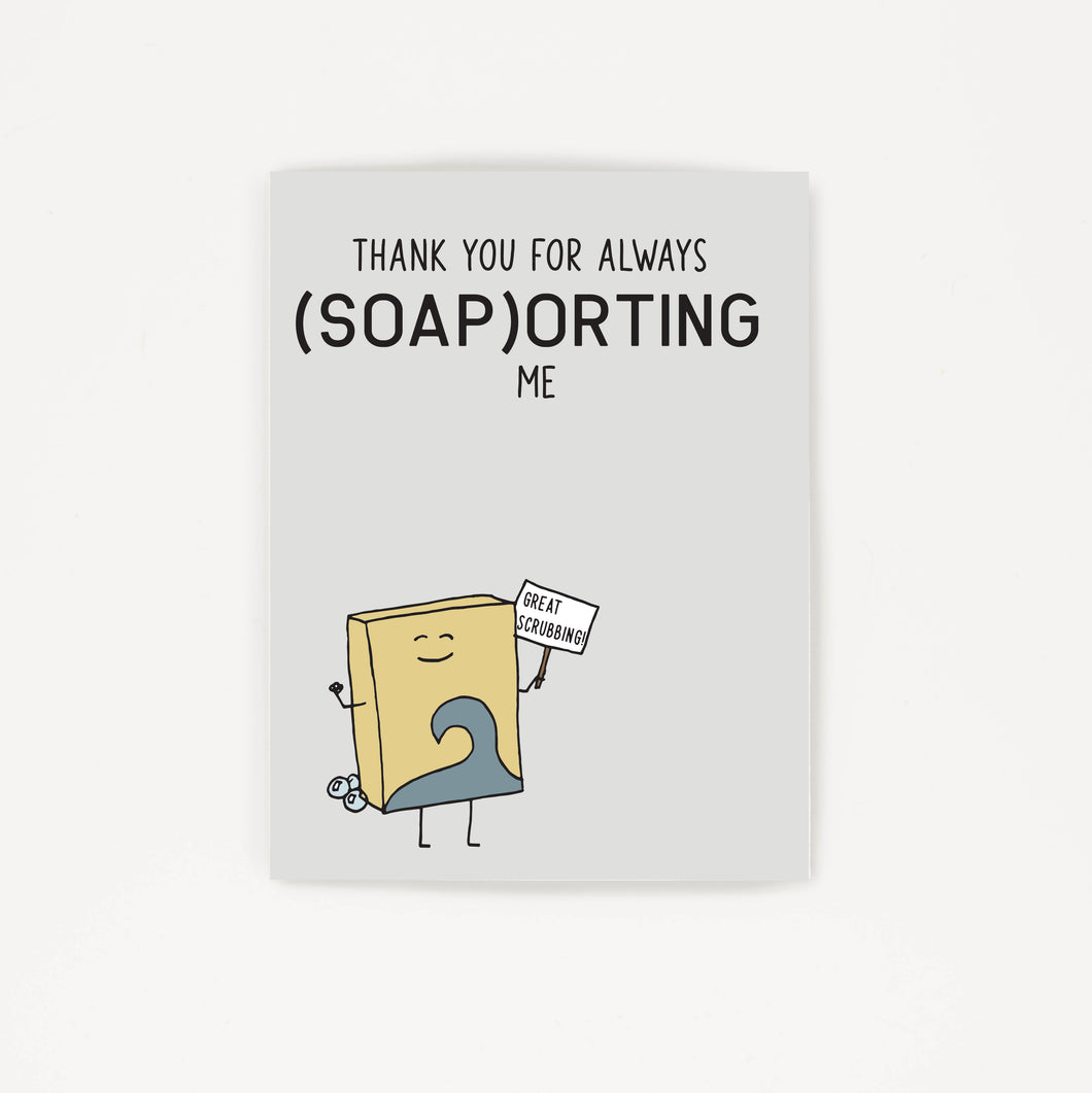 Always Supporting Me - Thank You Greeting Card