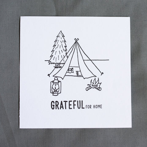 Grateful For Home Letterpress Print - The Tent