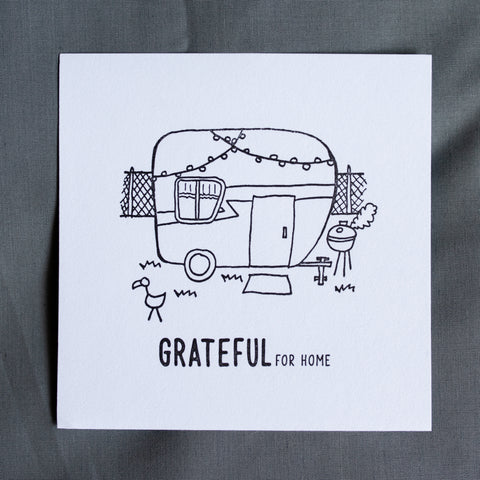 Grateful For Home Letterpress Print - The Trailer