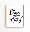 Bless this mess Printable Art