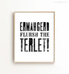 Ermahgerd Flursh the Terlet Printable Art