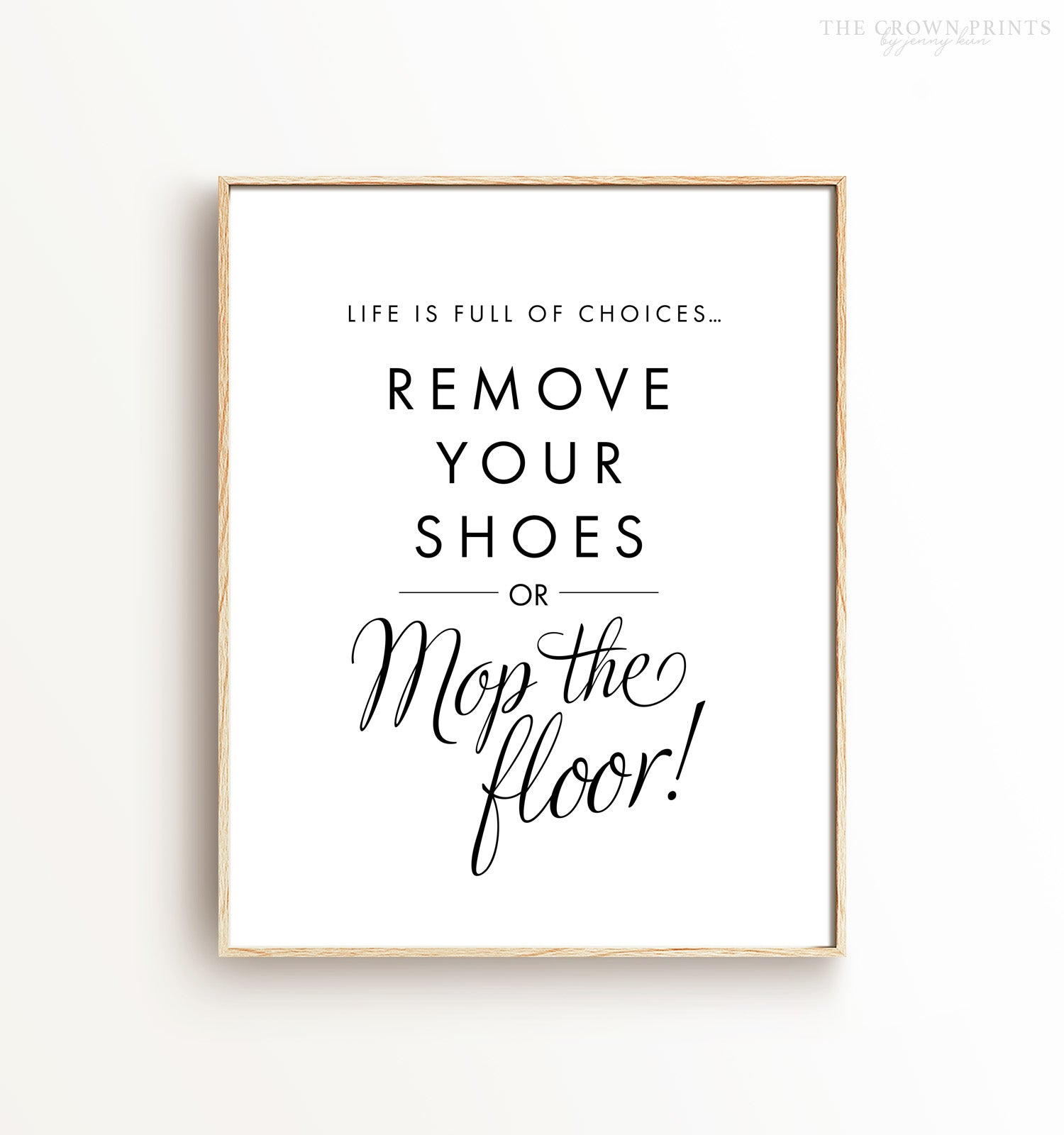 Life is Full of Choices - Shoes Off Printable Art