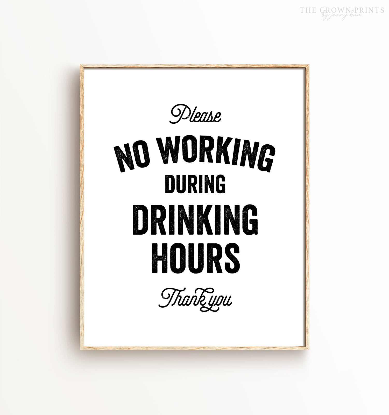 No Working During Drinking Hours Printable Art