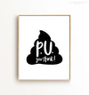 P.U. You Stink Bathroom Printable Art