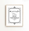 Welcome, please seat yourself Printable Art