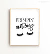 Primpin' Ain't Easy Printable Art