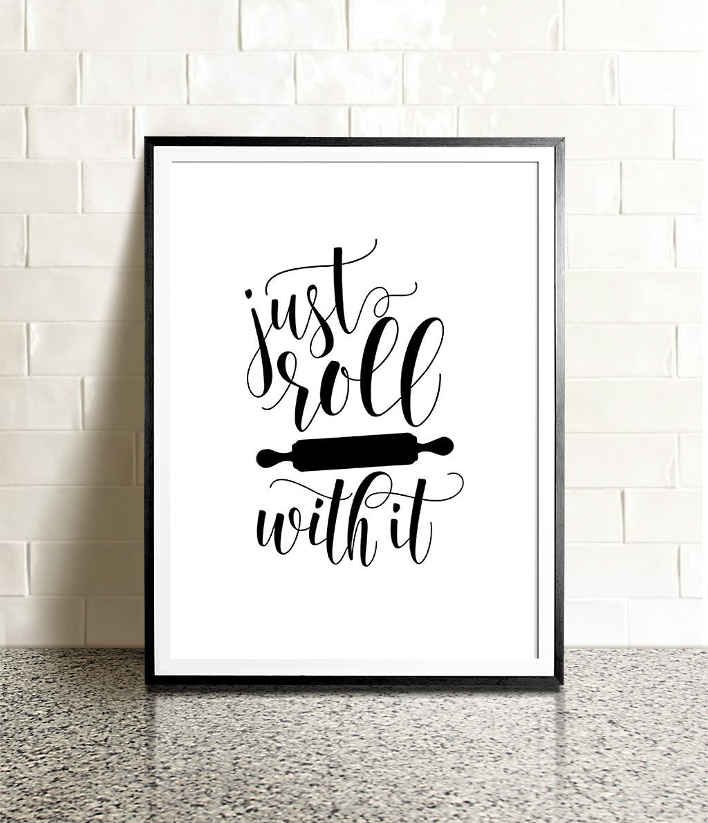 Just Roll With It Printable Art