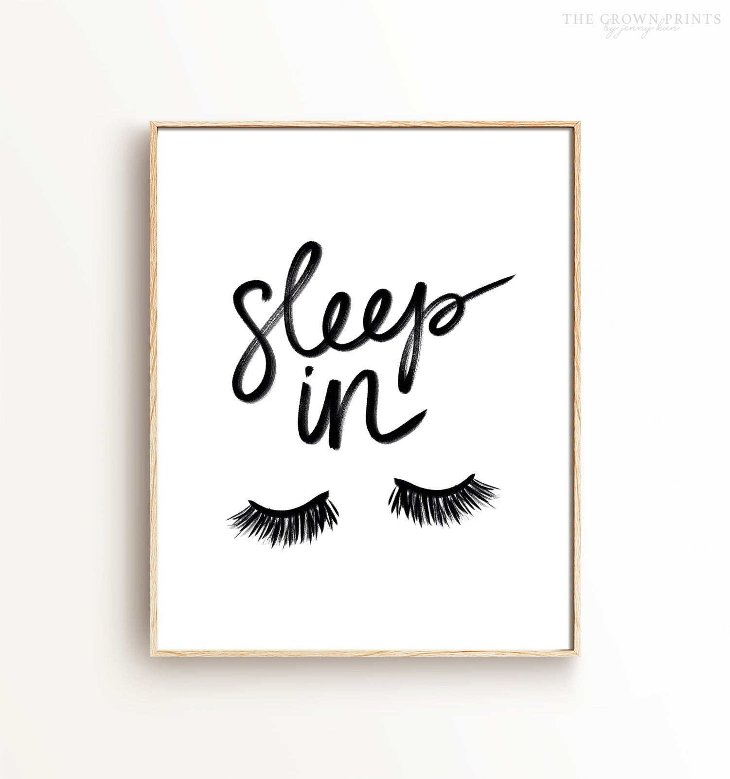 Sleep In Printable Art