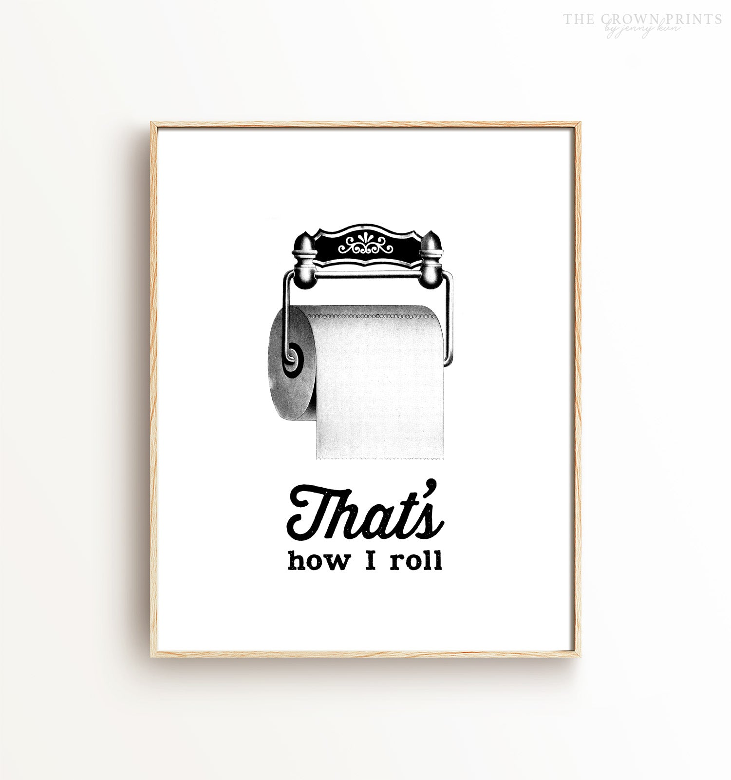 That's how I roll (vintage style) Printable Art