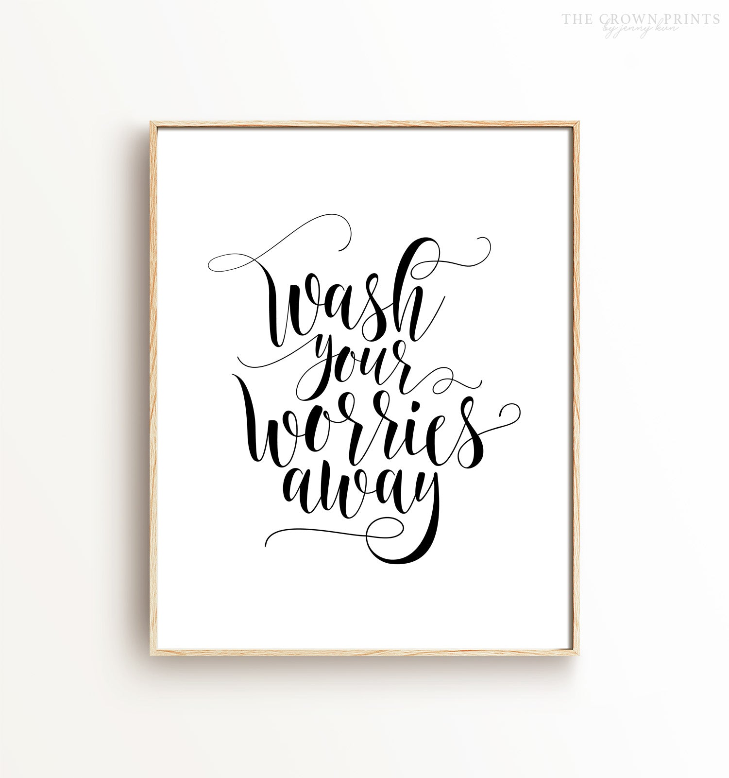 Wash your worries away Printable Art
