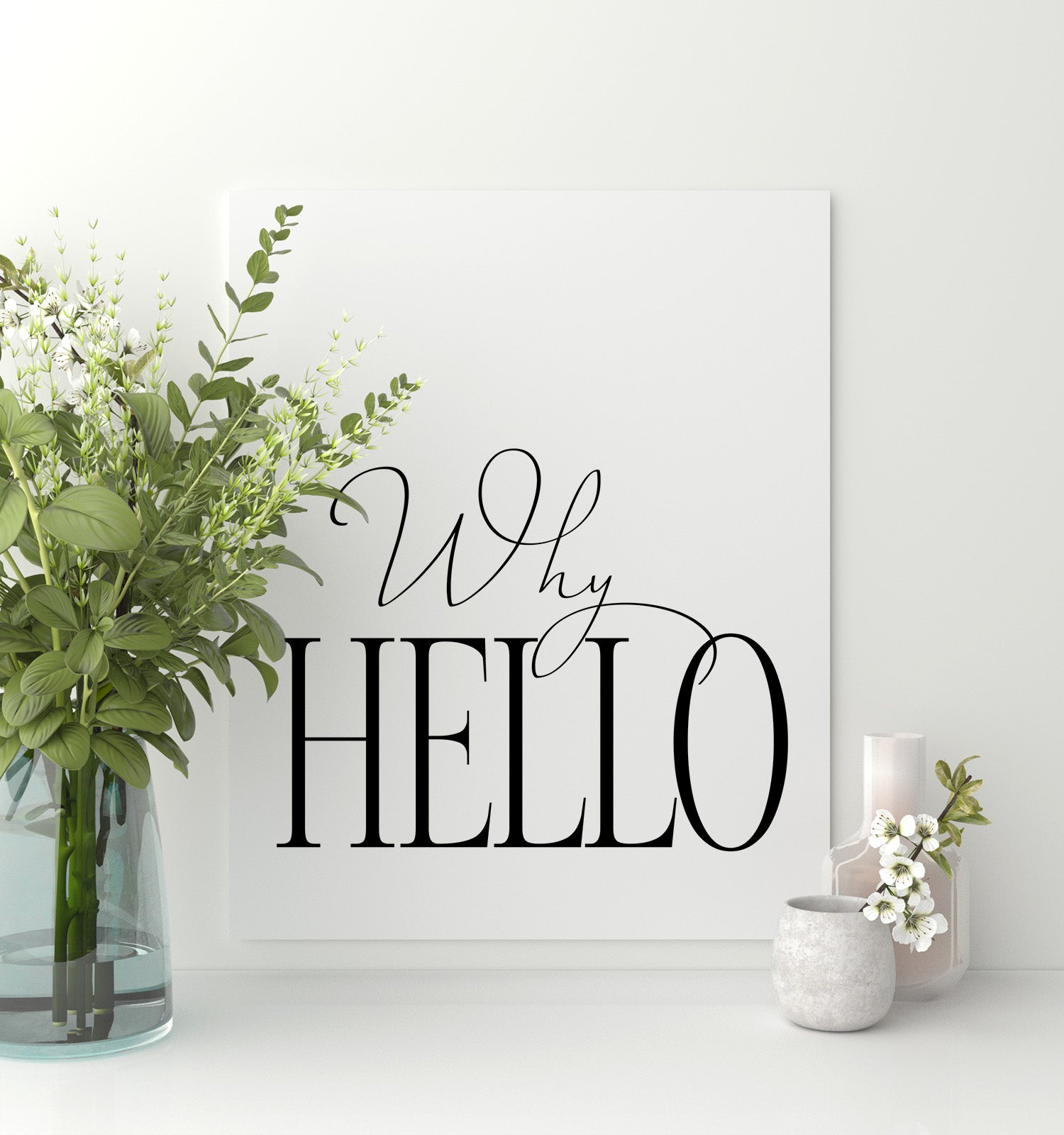 Why Hello Printable Art