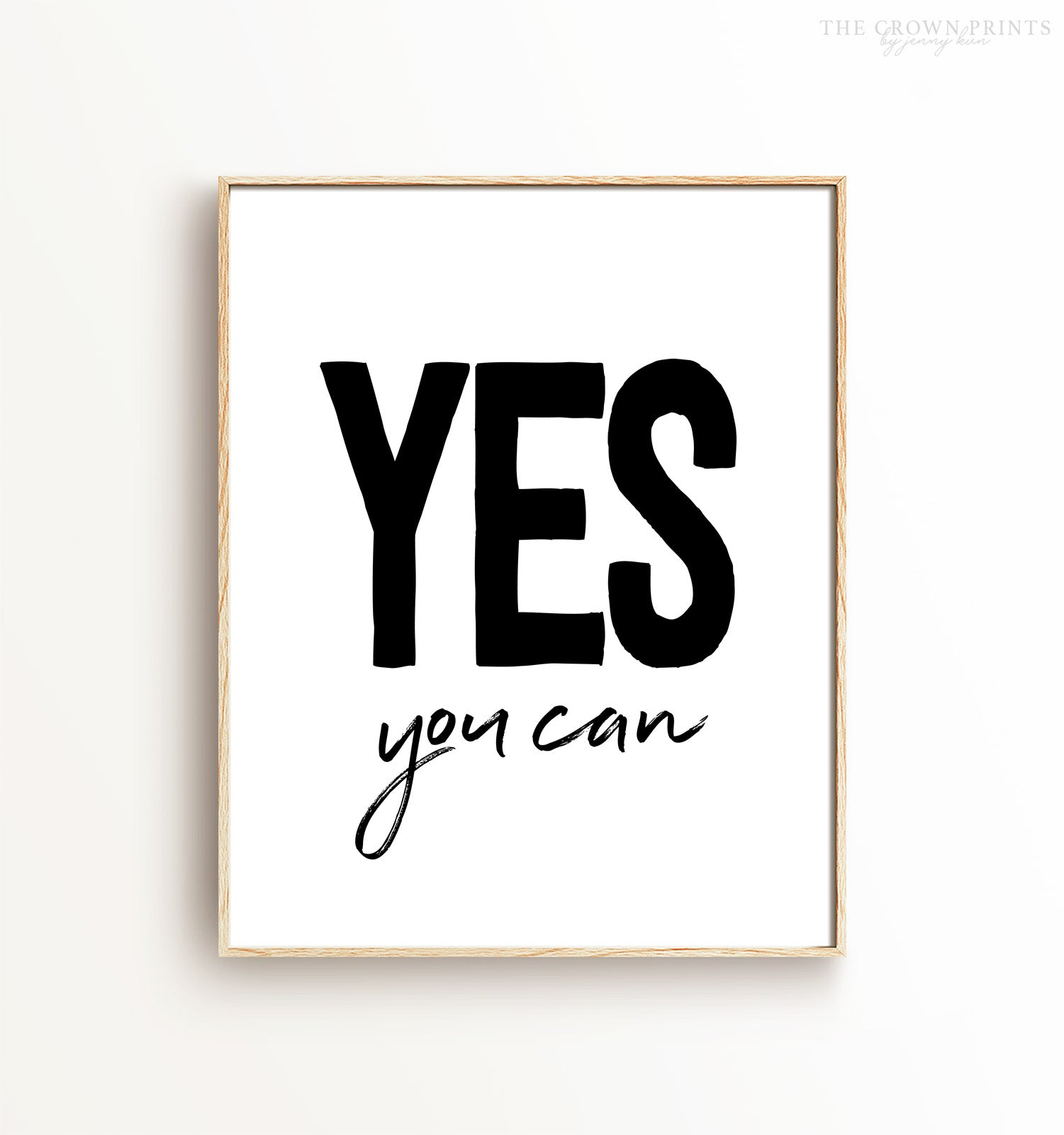 Yes You Can Printable Art