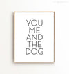 You Me and the Dog Printable Art