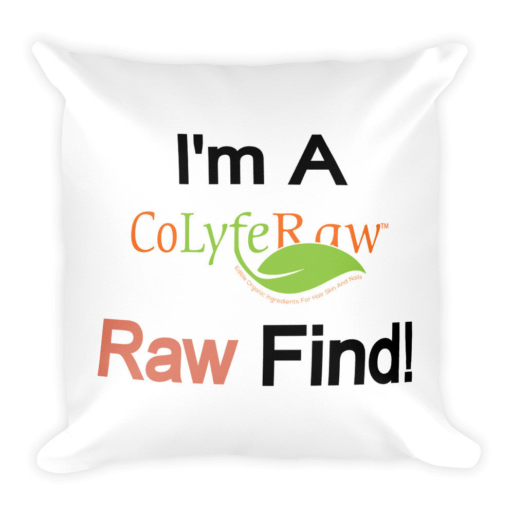 Square Pillow - I'm a RAW Find! Red - CoLyfeRaw Beauty