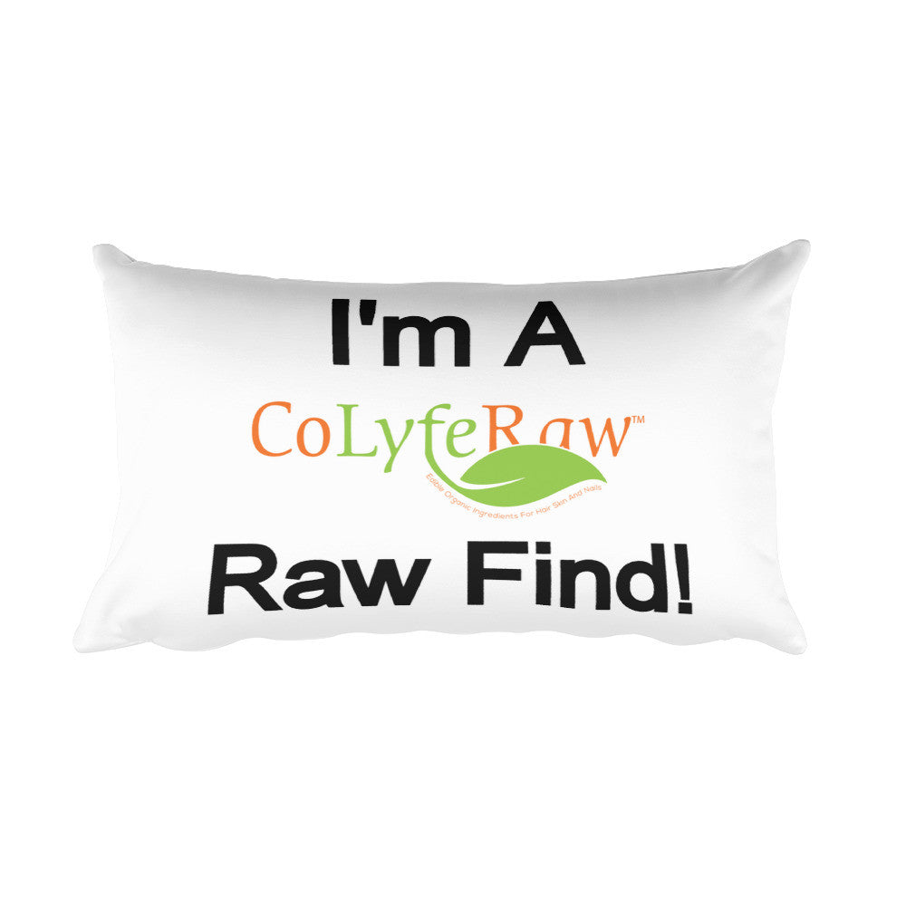 "Rectangular Pillow - I'm a Raw Find! 20""x12"" - CoLyfeRaw Beauty"