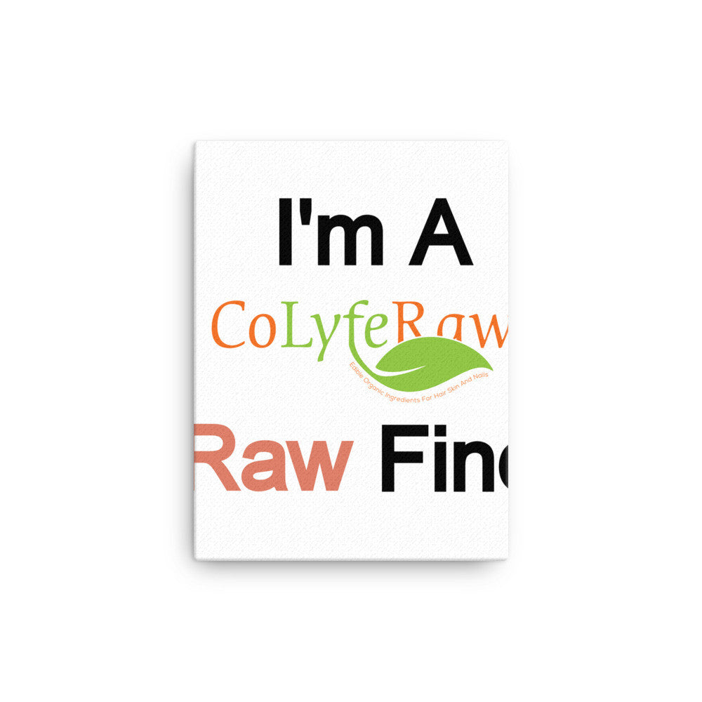 "Canvas WALL ART 12""x12"" -12""x16"" I'm a Raw Find!  Red - CoLyfeRaw Beauty"