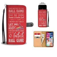 Take Me Out To The Ball Game - Cardinals Wallet Phone Case