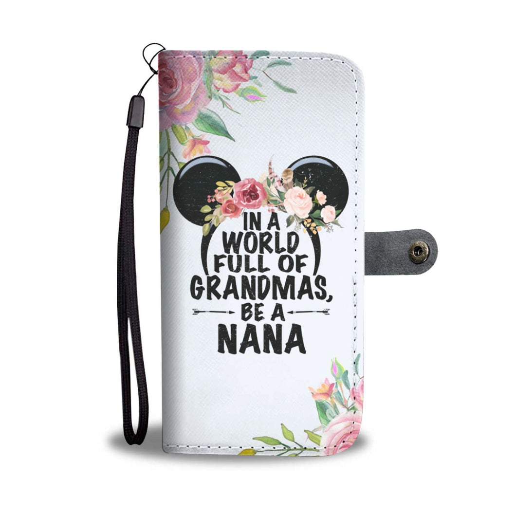 PERSONALIZED BE A NANA WALLET PHONE CASE