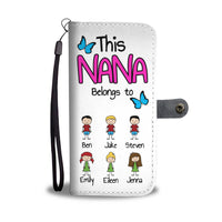 PERSONALIZED THIS NANA BELONGS TO WALLET PHONE CASE
