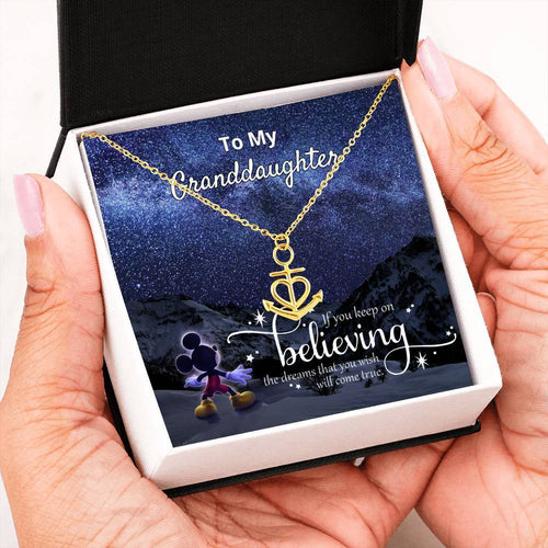 To My Granddaughter, Keep On Believing, Luxury Anchor Necklace
