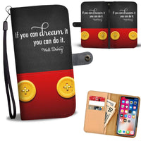 If You Can Dream Wallet Phone Case