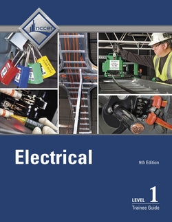 NCCER Electrical Level 1 Trainee Guide, 9th Edition