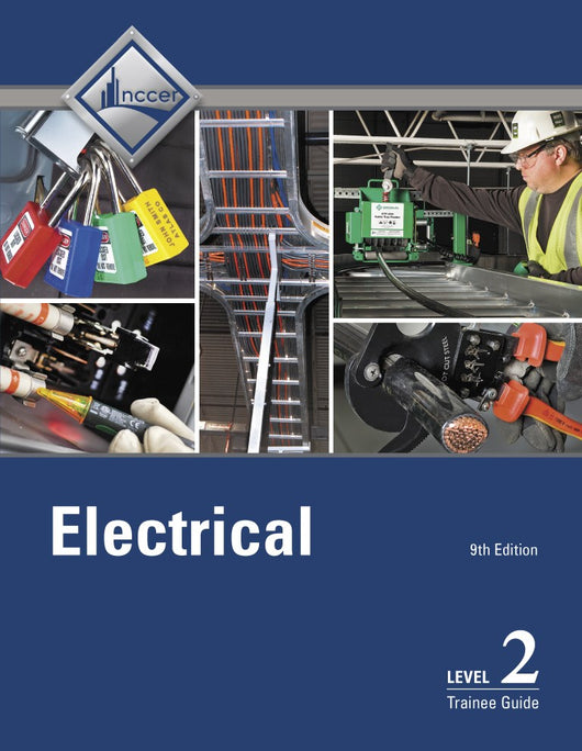 NCCER Electrical Level 2 Trainee Guide, 9th Edition