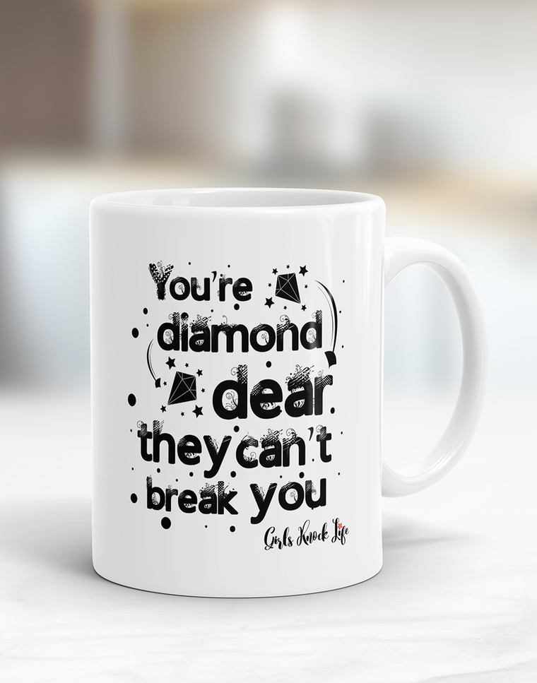 You're a Diamond Mug