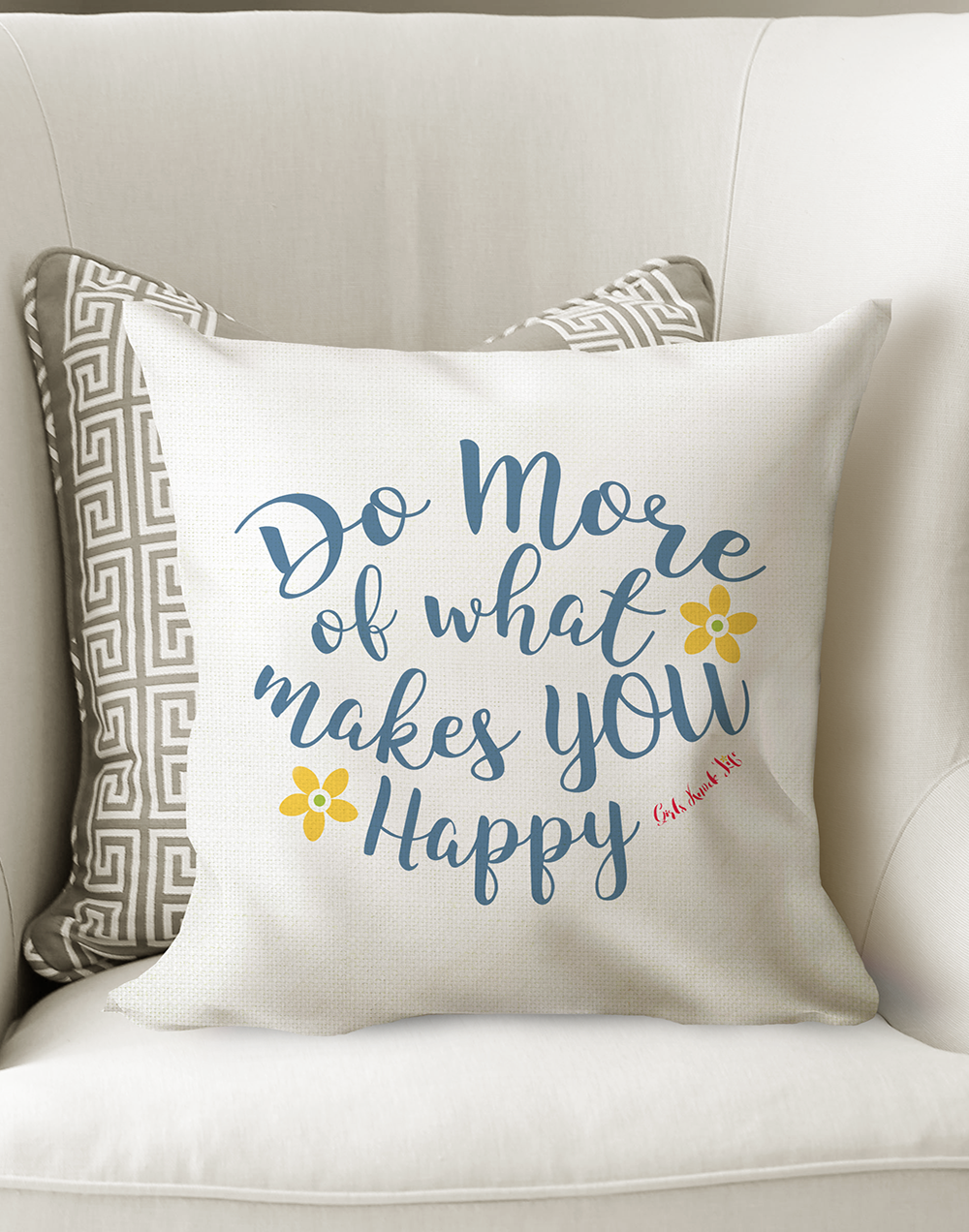 Do More of What Makes You Happy Cushion
