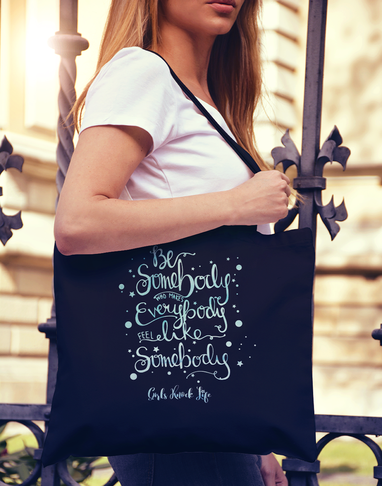 Be Somebody Tote bag