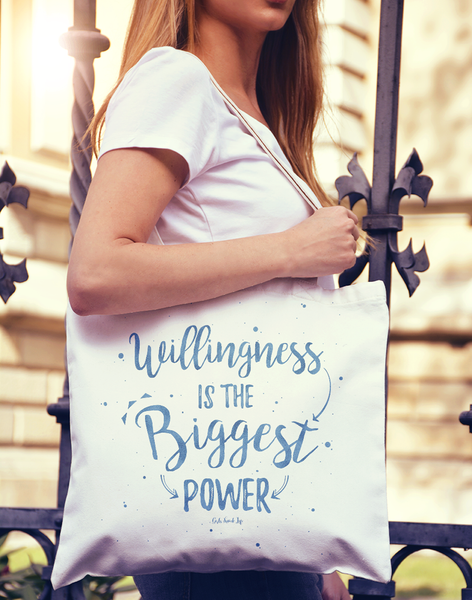 Willingness is The Biggest Power Tote bag