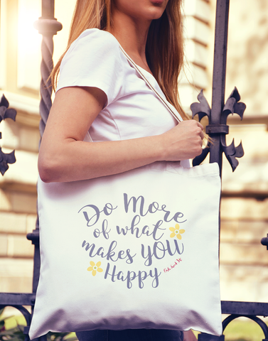 Do More of What Makes You Smile Tote Bag