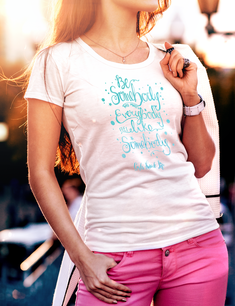 Be Somebody Women's t-shirt