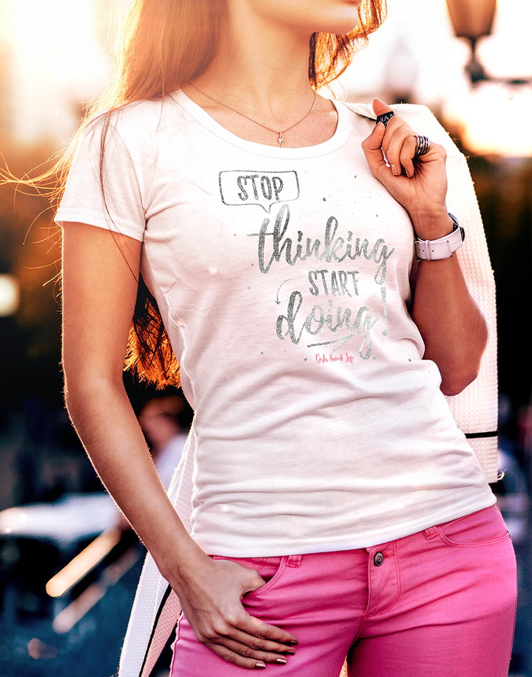 Stop Thinking Women's t-shirt