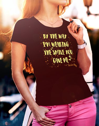 By The Way Women's t-shirt