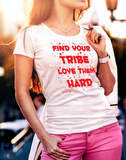 Find Your Tribe Women's t-shirt