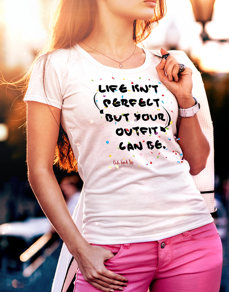 Life isn't Perfect Women's t-shirt