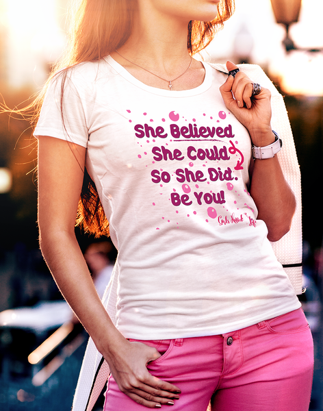 She Believed She Could Women's t-shirt