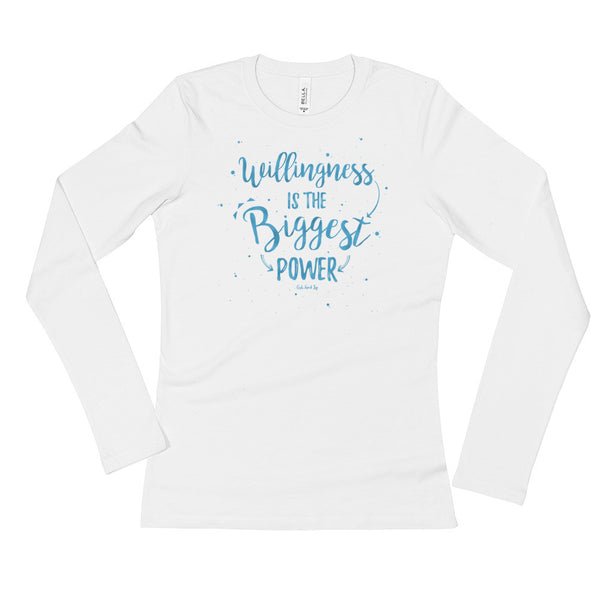 Willingness is The Biggest Power Ladies' Long Sleeve