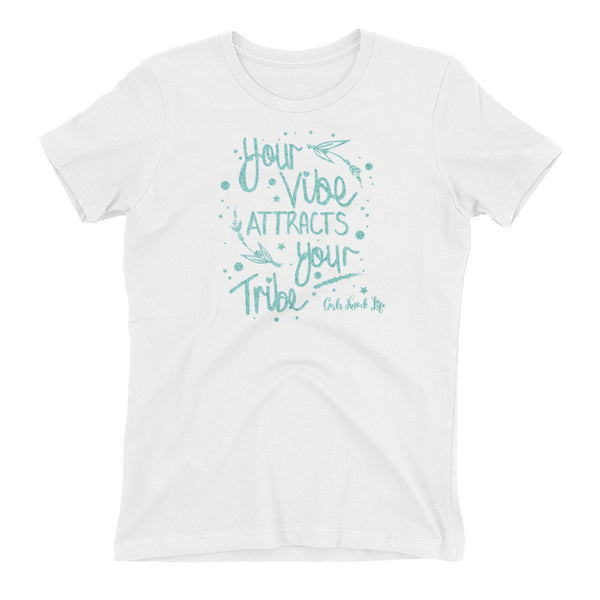 Your Vibe Women's t-shirt