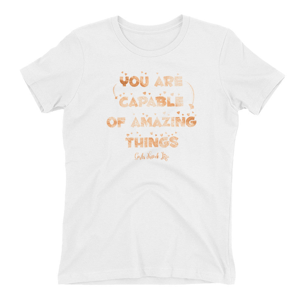 You are Capable Women's t-shirt
