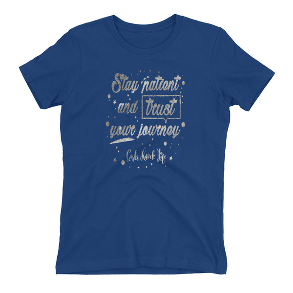 Stay Patient Women's t-shirt