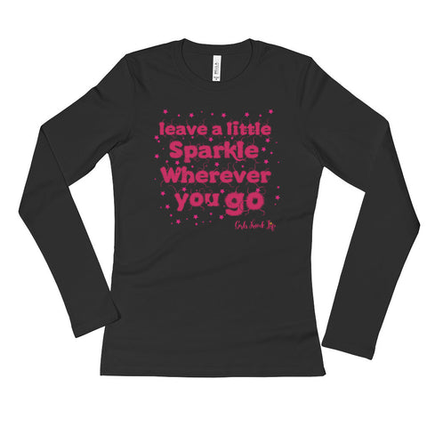 Leave a Little Sparkle Wherever You Go Ladies' Long Sleeve