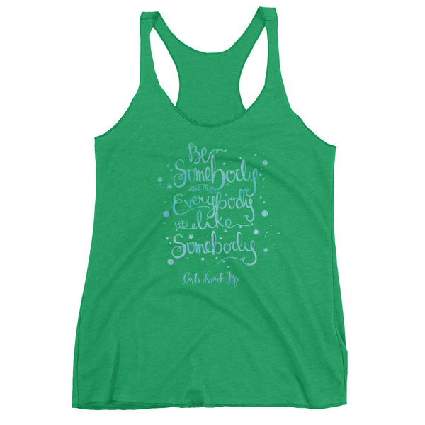 Be Somebody Women's Tank Top