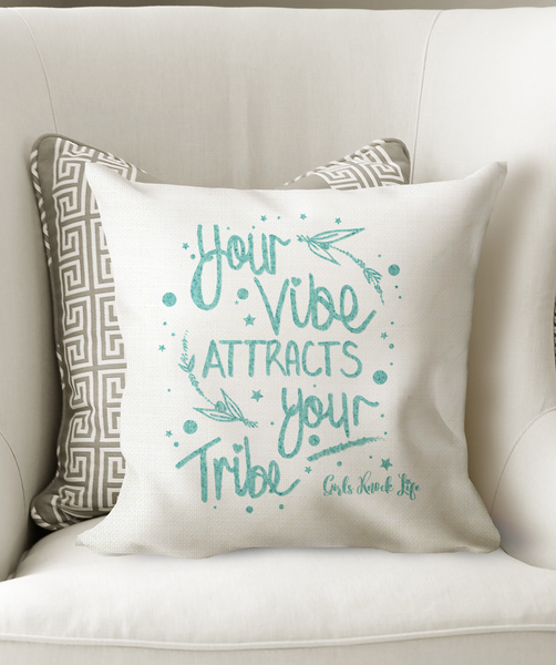 Your Vibe Attracts Your Tribe Cushion