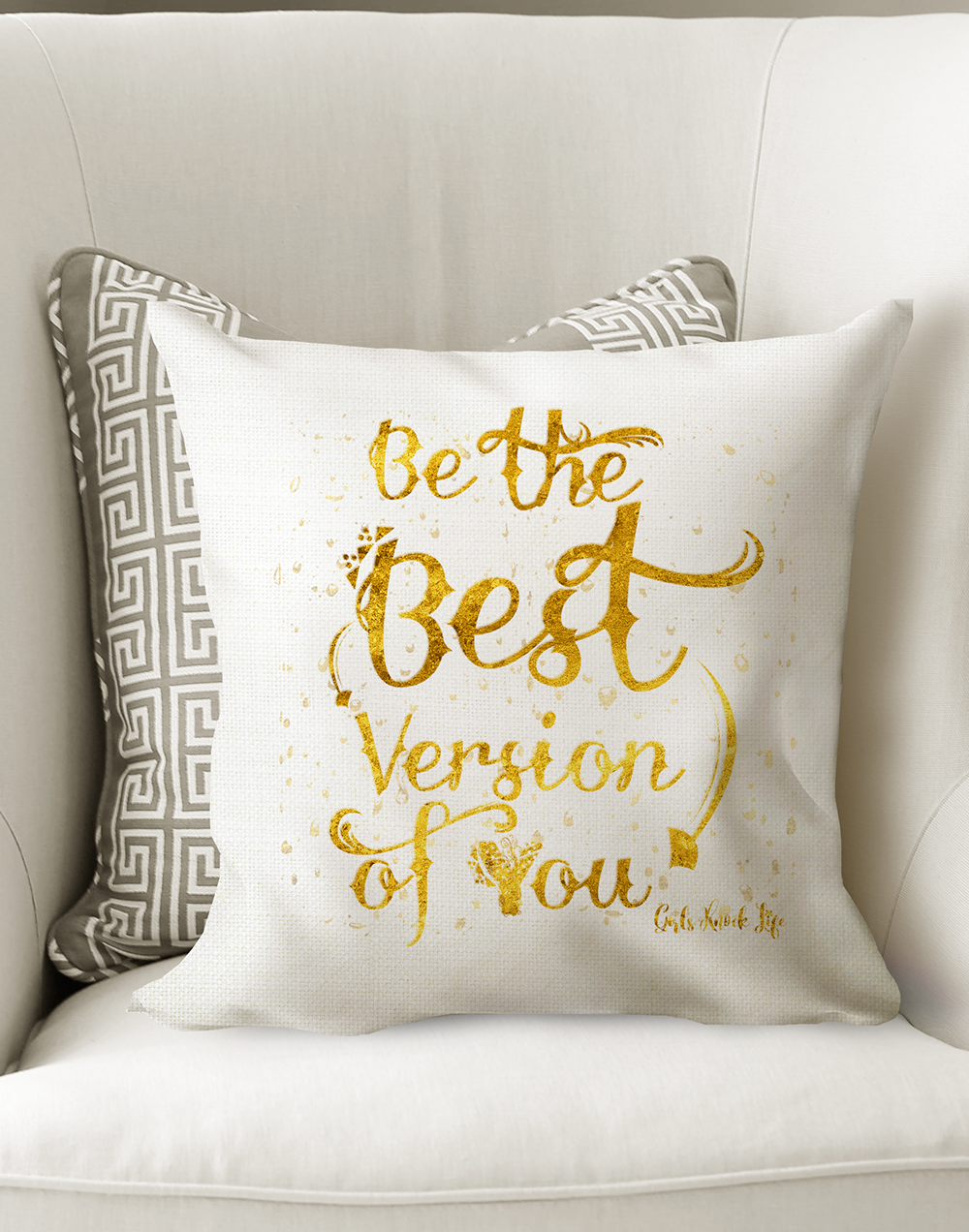 Be the Best Version of You Cushion
