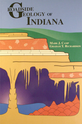 Book - ROADSIDE GEOLOGY SERIES - INDIANA