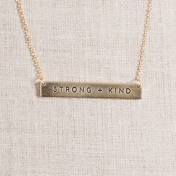 Strong + Kind necklace